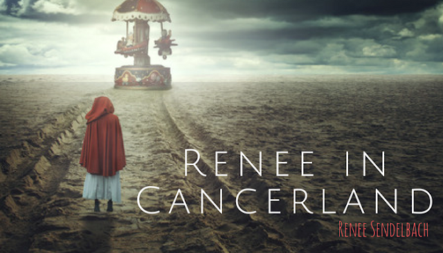 Renee in Cancerland