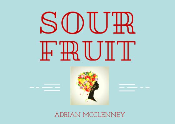 Sour Fruit