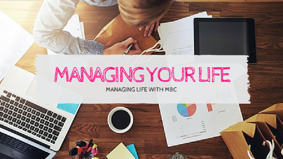 Managing Your Life