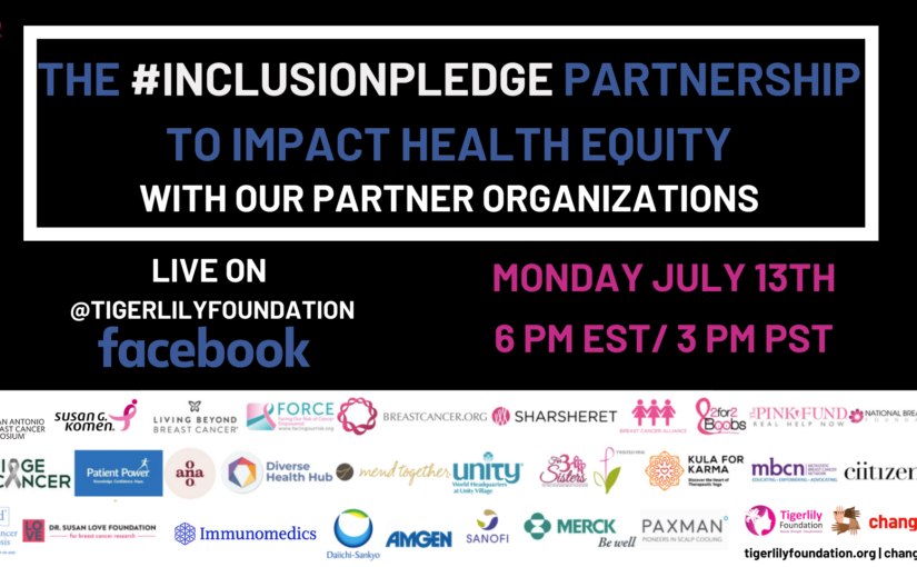 THE #INCLUSIONPLEDGE PARTNERSHIP TO IMPACT HEALTH EQUITY